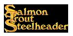 Salmon Trout Steelheader